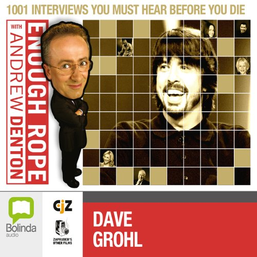 Enough Rope with Andrew Denton: Dave Grohl audiobook cover art