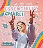 Essentially Charli: the Charli D...