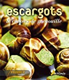 Escargots et Cuisses de Grenouilles