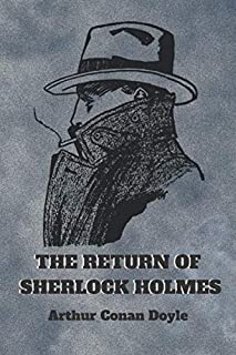 THE RETURN OF SHERLOCK HOLMES. By Arthur Conan Doyle: New Cover 2020 Edition Global Classics Novel Collection