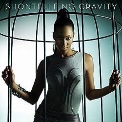 No Gravity by Shontelle (2010-09-21)