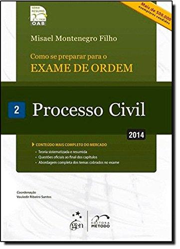 Como Se Preparar Para o Exame de Ordem 1ª Fase. Processo Civil - Volume 2