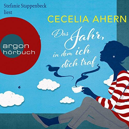 Das Jahr, in dem ich dich traf                   Autor:                                                                                                                                 Cecelia Ahern                               Sprecher:                                                                                                                                 Stefanie Stappenbeck                      Spieldauer: 10 Std. und 55 Min.     542 Bewertungen     Gesamt 3,9