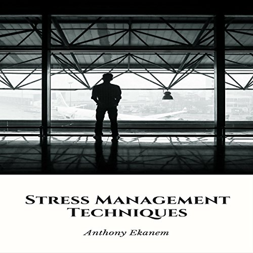 Stress Management Techniques audiobook cover art