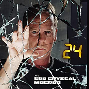 """24 Theme (From """"24""""/The Crystal Method Mix)"""