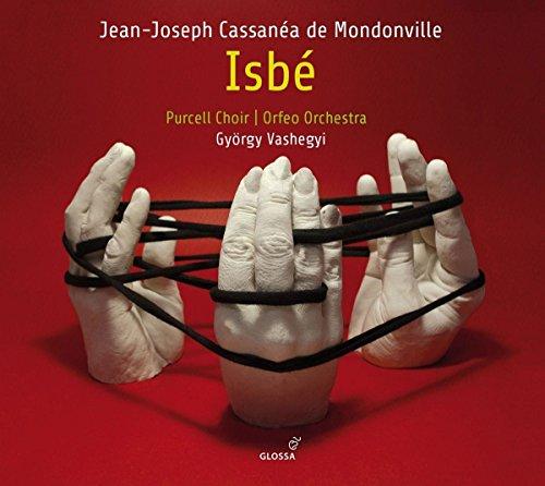 Mondonville: Isbé - Pastorale heroique Paris 1742