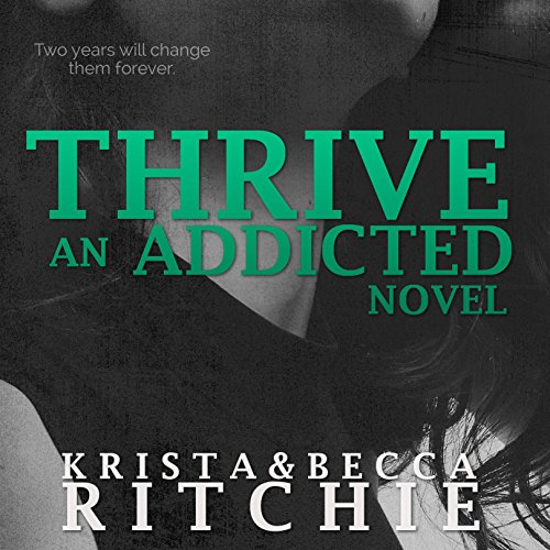 Thrive: Addicted, Book 2.5 cover art