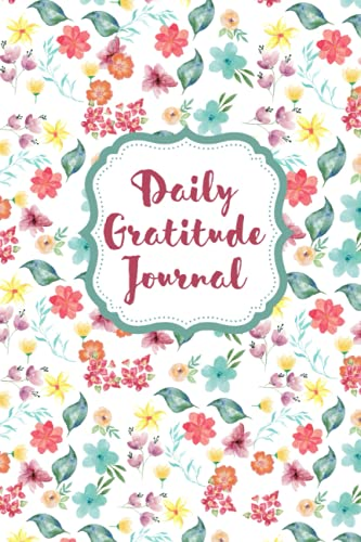 Daily Gratitude Journal: Take time daily to take a deep breath and give thanks
