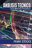 ANALISIS DE LOS MERCADOS FINANCIEROS: (B&W 2th Edition) Penny Stocks
