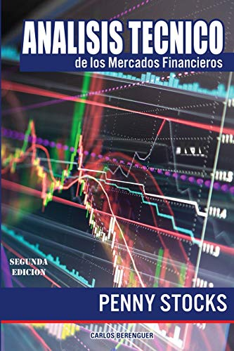 ANALISIS TECNICO de los Mercados Financieros: (Color 2th Edition) PENNY STOCKS
