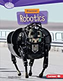 Discover Robotics (Searchlight Books ™ — What's Cool about Science?) (English Edition)