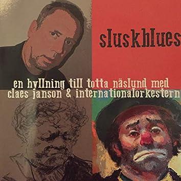 Sluskblues - En hyllning till Totta Näslund