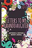 Letters to My Granddaughter : A Keepsake...