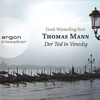 Der Tod in Venedig                   Autor:                                                                                                                                 Thomas Mann                               Sprecher:                                                                                                                                 Gerd Wameling                      Spieldauer: 3 Std. und 34 Min.     93 Bewertungen     Gesamt 4,2