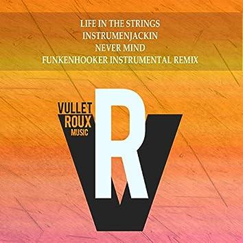 Never Mind (Funkenhooker Instrumental Remix)