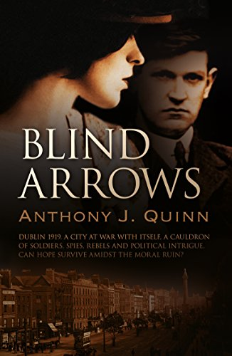 Blind Arrows: A Gripping Mystery of Spies and Lovers in Revolutionary...
