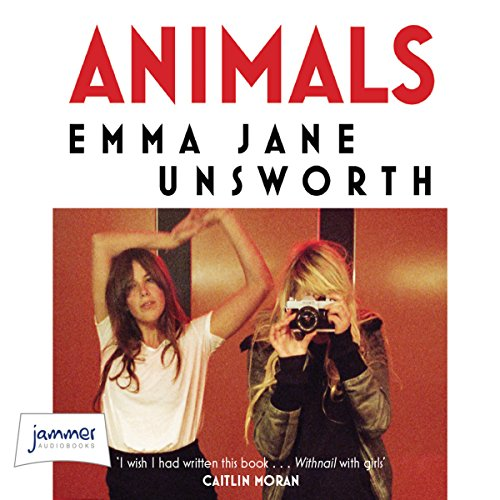 Animals                   By:                                                                                                                                 Emma Jane Unsworth                               Narrated by:                                                                                                                                 Chloe Massey                      Length: 6 hrs and 54 mins     11 ratings     Overall 3.9
