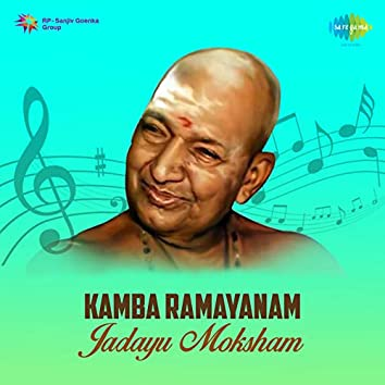 Kamba Ramayanam Jadayu Moksham