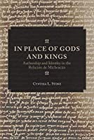 In Place of Gods and Kings: Authorship and Identity in the Relación De Michoacán