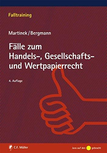 Fälle zum Handels-, Gesellschafts- und Wertpapierrecht (Falltraining)