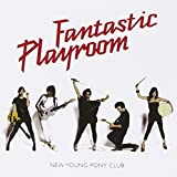 Songtexte von New Young Pony Club - Fantastic Playroom
