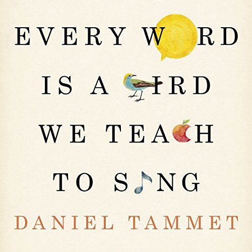 Couverture de Every Word Is a Bird We Teach to Sing