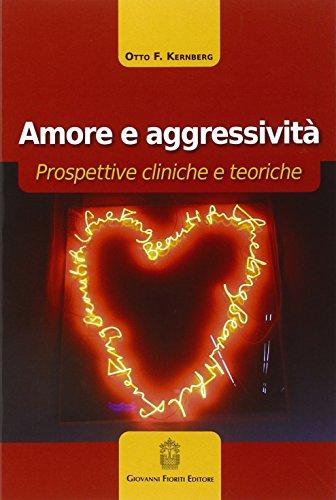 Amore e aggressività. Prospettive cliniche e teoriche