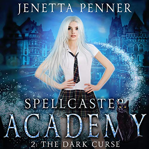 Spellcaster Academy audiobook cover art
