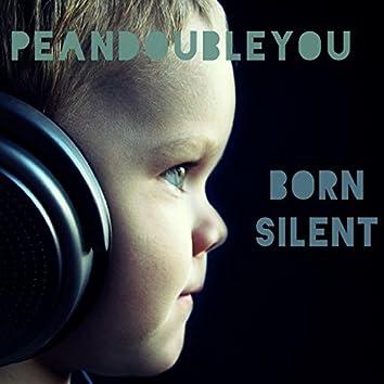 Born Silent