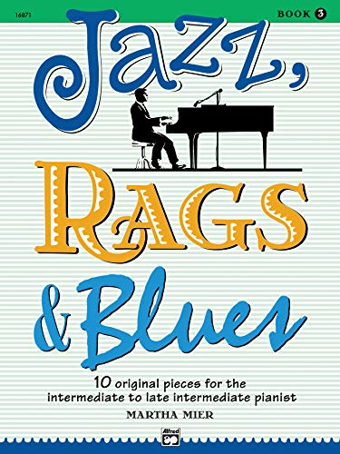 Jazz, Rags & Blues. Book 3 (piano) --- Piano - Mier, Martha --- Alfred Publishing