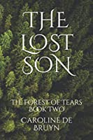 The Lost Son: The Forest of Tears Book Two