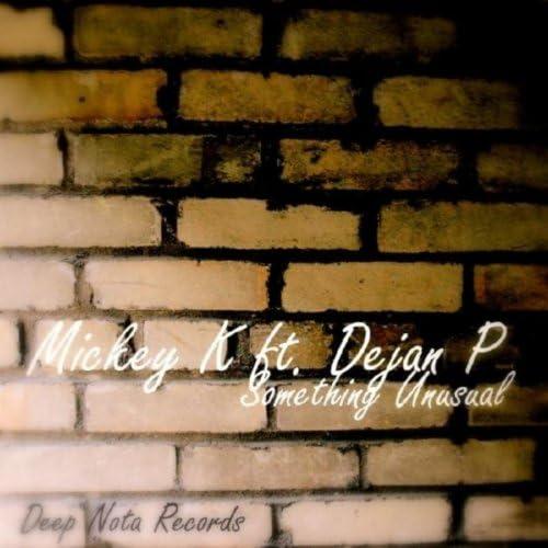 Mickey k ft Dejan P
