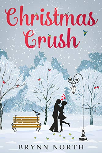 Christmas Crush: A Contemporary Romance Novella (East Village Christmas)
