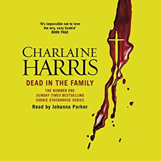 Dead in the Family     Sookie Stackhouse Southern Vampire Mystery #10              By:                                                                                                                                 Charlaine Harris                               Narrated by:                                                                                                                                 Johanna Parker                      Length: 9 hrs and 32 mins     308 ratings     Overall 4.6
