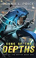 Song of the Depths: A Sci-Fantasy Cyberpunk Thriller