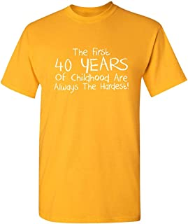 ZoDong The First 40 Years of Childhood Sarcastic Funny Birthday Tshirt