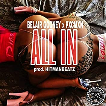 All in (feat. Pxcmxn)