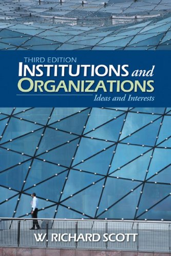 Compare Textbook Prices for Institutions and Organizations: Ideas and Interests 3rd Edition ISBN 9781412950909 by Scott, W. Richard