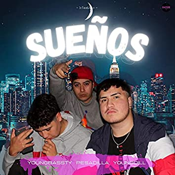 Sueños (feat. YoungBassty & YoungDill)