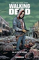 Walking Dead - Tome 32 de Robert Kirkman