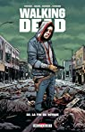 Walking Dead, tome 32 : La fin du voyage par Kirkman