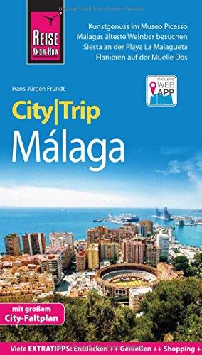 Reise Know-How CityTrip Málaga: Reiseführer mit Stadtplan und kostenloser Web-App