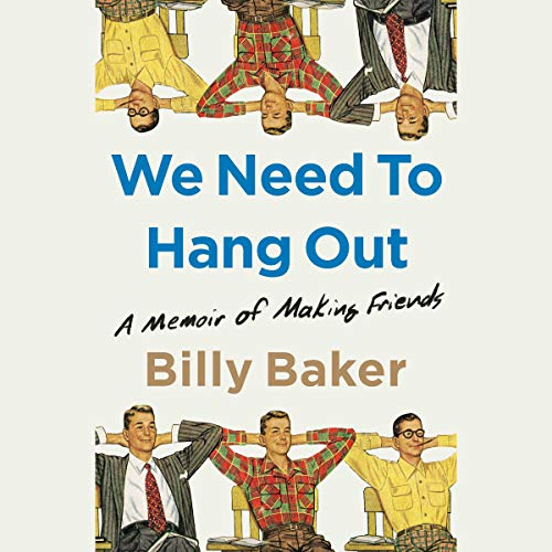 We Need to Hang Out audiobook cover art