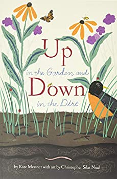 Up in the Garden and Down in the Dirt   Nature Book for Kids Gardening and Vegetable Planting Outdoor Nature Book