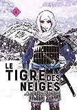 Le tigre des neiges, Tome 4