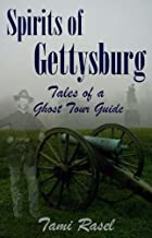 Spirits of Gettysburg: Tales of a Ghost Tour Guide