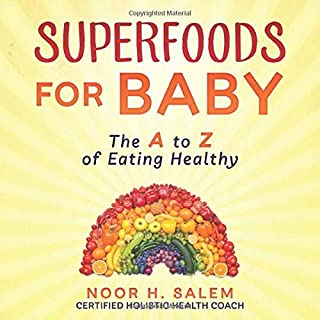 Superfoods for Baby: The A to Z of Eating Healthy
