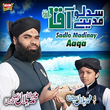 Sadlo Madinay Aaqa