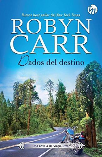 Dados del destino de Robyn Carr