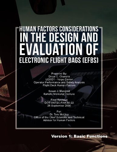 Human Factors Considerations in the Design and Evaluation of Electronic Flight Bags(EFBs)- Version 1: Basic Functions